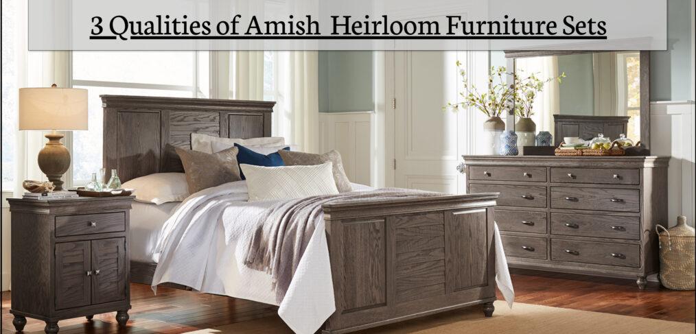 3 Qualities In Amish Furniture | Amish Furniture Stores in Michigan