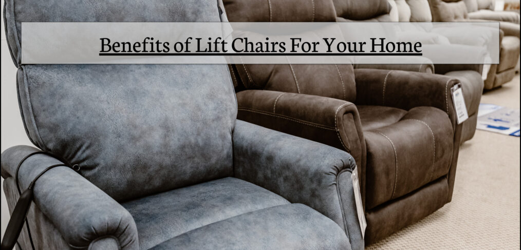 Benefits Of Buying A Lift Chair | Lift Chairs For Sale In Michigan