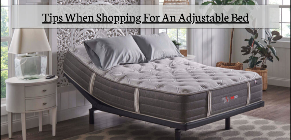 Shopping Tips For An Adjustable Bed | Adjustable Mattresses For Sale
